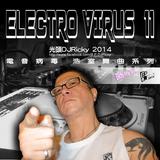 光頭DJRicky Electro Virus Vol.11 (2014.6.12)