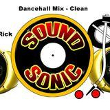 Sound Sonic Sound - Dancehall Mix (Clean)