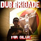 IIP008 [DUB] DUB BRIGADE EPISODE #5 - MR. GLUE one drop labelmix