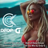 Special New Mix 2017 ♦ Best of Deep House Sessions Music 2017 Chill Out Mix ♦ by Drop G