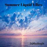 Summer Liquid Vibes