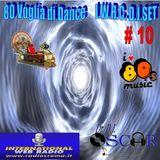 80 Voglia di Dance I.W.R.C. Web Radio D.J.Set # 10