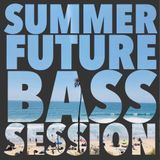Summer Bass Session