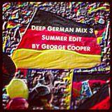 Deep German Mix Vol. 3 Summer Edit by George Cooper