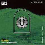 WeDidIt Presents RIP FM - 4th May 2018