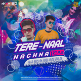 Tere Naal Nachna (Remix) DJ SN & SD Style