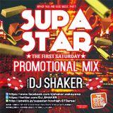 DJ SHAKER - SUPA STAR Promo Mix