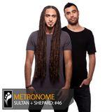 Metronome: Sultan + Shepard