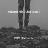 Original Mix ( Chet Faker )