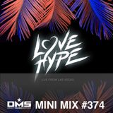 DMS MINI MIX WEEK #374 LOVE HYPE