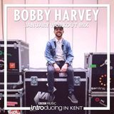 Bobby Harvey - BBC Introducing In kent - Guestmix