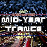 Mid-Year Trance Subsist and Persist DJ Mixed by Duane Dizon 2017