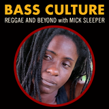 Bass Culture - May 4, 2020