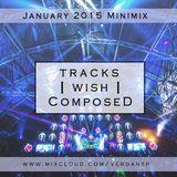 Tracks I Wish I Composed - January 2015 Minimix