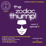 The Zodiac Thump, Season 2 (Episode 5)