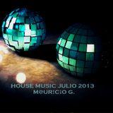 house music julio 2013 - m@ur!c¡o G.