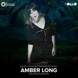 Skadana presents 3rd Anniversary of Big Bells Podcast - Amber Long