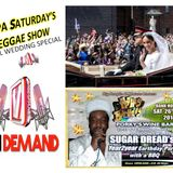 SUGAR DREAD'S SUPA' SATURDAY REGGAE SHOW WORLDWIDE VIA WWW.VIBESFM.NET
