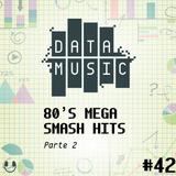 #42 80's Mega Smash Hits Parte 2