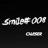 CHASER - Smile #8