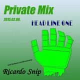 Ricardo Snip - Private Mix 2015.02.06.