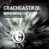CRACHCAST #28: SIRKO DRIVE -  Live at CRACH RECORDS Label Night Freiburg