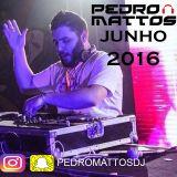 PEDRO MATTOS - JUNHO 2016