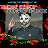 Whoop Whoop Juggalo Hour #10