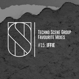 Techno Scene Group Favourite Mixes #15 : iffie
