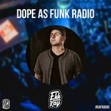Dope as Funk Radio presents: DJ Ehh Kay Pt II (Canada)