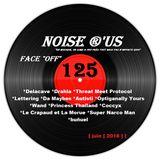 """Noise r'us # 125 """"face off"""" (Juin 2018)"""