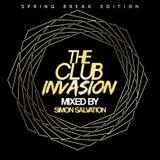 The Club Invasion (Spring Break Edition)