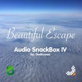GodKnows - Beautiful Escape Audio SnackBox IV