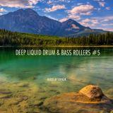 Deep Liquid Drum & Bass Rollers #5