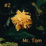 Mr. Tom - #2 (April)