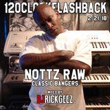 12OCLOCKFLASHBACK 2-21-18 NOTTZ RAW