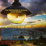Club AWM Sessions w/ DJ Scoop- Flight School