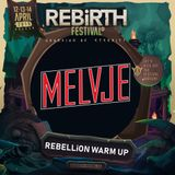 REBiRTH Festival 2019 | REBELLiON| Warm Up Mix by Melvje