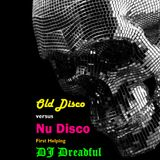 Old Disco Versus Nu Disco First Helping