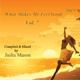 What Makes Me Feel Good 2015 Vol. 7