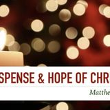 Suspense, Hope, and Christmas - Audio
