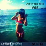 All-in the Mix on Morebass #65