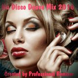 Nu Disco Dance Mix 2016 Created By Professional Remixer