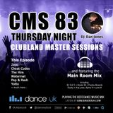 CMS83t - Clubland Master Sessions (Thur) - DJ Dan Jones - Dance Radio UK (06 JUL 2017)