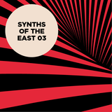 Synths of the East Vol. 3