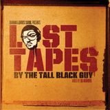 BamaLoveSoul.com Presents Lost Tapes by The Tall Black Guy