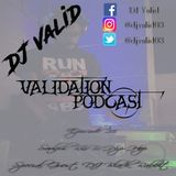 Validation Podcast Episode 25 (Special Guest DJ Black Rabbit) (Soulful R&B/Hip-Hop)