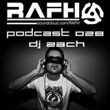 RAFH Podcast :: Episode 028 :: Takeover by DJ Zach