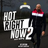Hot Right Now 2