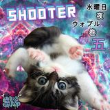 Shooters Wednesday Night Wobbles Vol.5